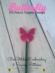 Butterfly ITH Pencil Topper - 4x4 Embroidery Design